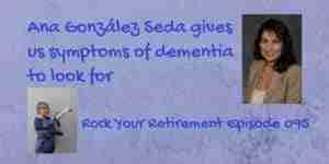 Ana González Seda talks about the symptoms of dementia