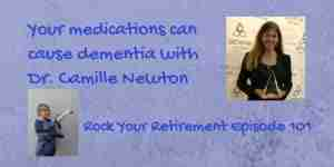 Dr. Camille Newton on how medications can cause dementia