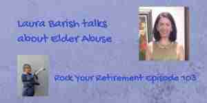 Laura Barish talks about Preventing financial elder abuse
